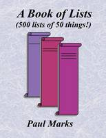 A Book of Lists (500 Lists of 50 Things!) (Paperback)