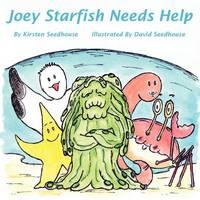Joey Starfish Needs Help (Paperback)