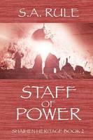 Staff of Power - Shaihen Heritage Book 2 (Paperback)