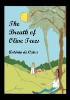 The Breath of Olive Trees