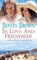 In Love and Friendship: An enchanting saga of youth, heartache and friendship (Paperback)
