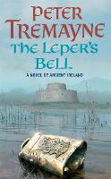 The Leper's Bell (Sister Fidelma Mysteries Book 14): A dark and witty Celtic mystery filled with shocking twists - Sister Fidelma (Paperback)