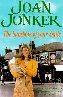 The Sunshine of your Smile: Two friends come to the rescue in this moving Liverpool saga (Molly and Nellie series, Book 6) (Paperback)