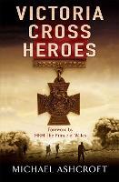 Victoria Cross Heroes (Paperback)