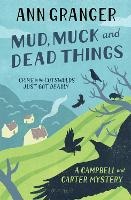 Mud, Muck and Dead Things (Campbell & Carter Mystery 1): An English country crime novel of murder and ingrigue - Campbell and Carter (Paperback)
