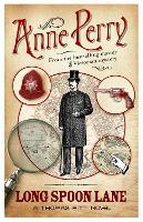 Long Spoon Lane (Thomas Pitt Mystery, Book 24): A gripping novel exploring the secrets of Victorian society - Thomas Pitt Mystery (Paperback)
