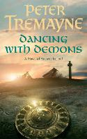 Dancing with Demons (Sister Fidelma Mysteries Book 18): A dark historical mystery filled with thrilling twists - Sister Fidelma (Paperback)