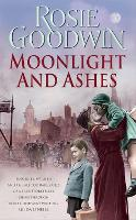 Moonlight and Ashes: A moving wartime saga from the Sunday Times bestseller (Paperback)
