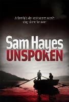 Unspoken: A chilling psychological thriller with a shocking twist (Paperback)