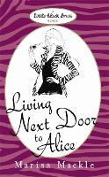 Living Next Door to Alice (Paperback)