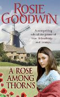 A Rose Among Thorns: A heartrending saga of family, friendship and love (Paperback)