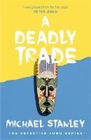 A Deadly Trade (Detective Kubu Book 2) (Paperback)