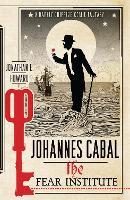 Johannes Cabal: The Fear Institute (Paperback)