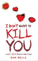 I Don't Want To Kill You (Paperback)