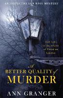 A Better Quality of Murder (Inspector Ben Ross Mystery 3): A riveting murder mystery from the heart of Victorian London (Paperback)