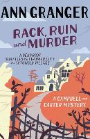 Rack, Ruin and Murder (Campbell & Carter Mystery 2): An English village whodunit of murder, secrets and lies - Campbell and Carter (Paperback)