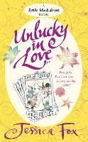 The Hen Night Prophecies: Unlucky in Love (Paperback)