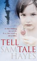 Tell-Tale: A heartstopping psychological thriller with a jaw-dropping twist (Paperback)