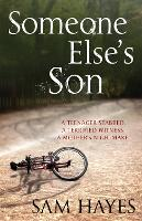 Someone Else's Son: A page-turning psychological thriller with a breathtaking twist (Paperback)