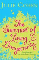 The Summer of Living Dangerously (Paperback)