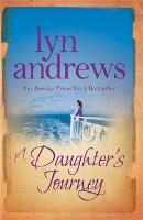 A Daughter's Journey: A compelling and atmospheric saga of love and ambition (Paperback)