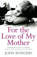 For the Love of My Mother (Paperback)