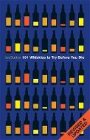 101 Whiskies to Try Before You Die (Revised & Updated) (Hardback)