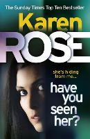 Have You Seen Her? (The Raleigh Series) - Raleigh Series (Paperback)