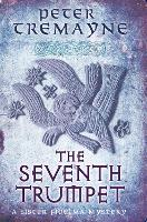 The Seventh Trumpet (Sister Fidelma Mysteries Book 23): A page-turning medieval mystery of murder and intrigue - Sister Fidelma (Paperback)