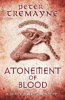 Atonement of Blood (Sister Fidelma Mysteries Book 24): A dark and twisted Celtic mystery you won't be able to put down - Sister Fidelma (Paperback)
