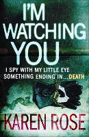 I'm Watching You (The Chicago Series Book 2) - Chicago Series (Paperback)
