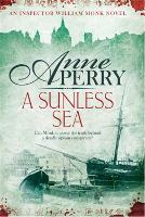 A Sunless Sea (William Monk Mystery, Book 18): A gripping journey into the dark underbelly of Victorian London - William Monk Mystery (Paperback)