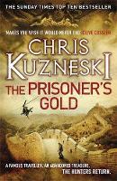 The Prisoner's Gold (The Hunters 3) - The Hunters (Hardback)