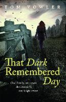 That Dark Remembered Day (Paperback)