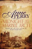Midnight at Marble Arch (Thomas Pitt Mystery, Book 28): Danger is only ever one step away... - Thomas Pitt Mystery (Paperback)