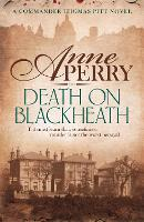 Death On Blackheath (Thomas Pitt Mystery, Book 29): Secrecy, betrayal and murder on the streets of Victorian London - Thomas Pitt Mystery (Paperback)