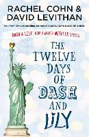 The Twelve Days of Dash and Lily - Dash & Lily (Paperback)