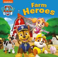PAW Patrol: Farm Heroes (Board book)