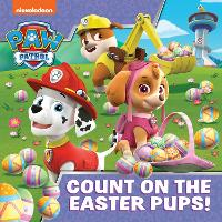 PAW Patrol Picture Book: Count On The Easter Pups! (Paperback)