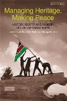 Managing Heritage, Making Peace