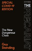 The Precariat: The New Dangerous Class SPECIAL COVID-19 EDITION (Paperback)