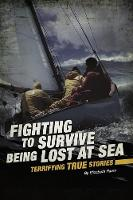 Being Lost at Sea - Fighting to Survive (Paperback)