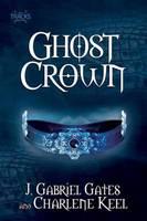 Ghost Crown (Paperback)