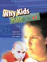 Why Kids Hate School (Paperback)