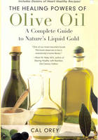 The Healing Powers Of Olive Oil (Paperback)