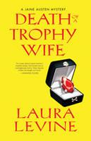 Death Of A Trophy Wife (Hardback)