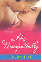 His, Unexpectedly (Paperback)