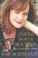 Lessons from the Mountain (Hardback)
