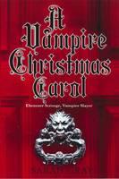 A Vampire Christmas Carol (Paperback)