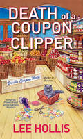 Death Of A Coupon Clipper (Paperback)